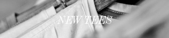 New Tees