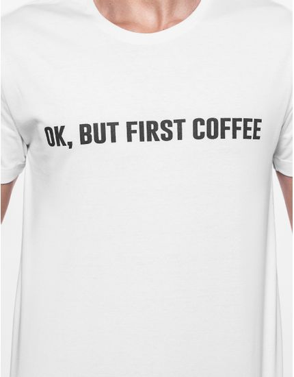 3-hermoso-compadre-camiseta-ok-but-first-coffee-branca-103430
