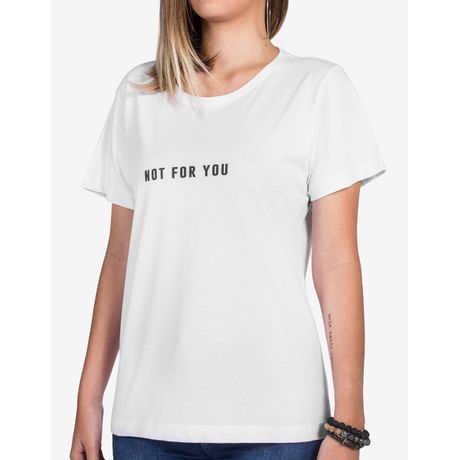 1-camiseta-feminino-not-for-you-800013