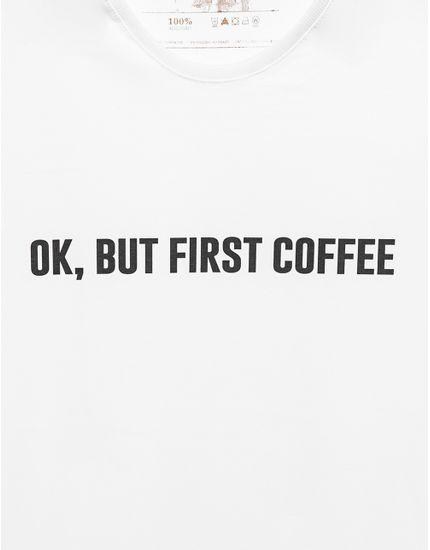 3-t-shirt-ok-but-first-coffee-branca-103430
